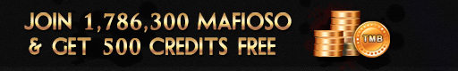 Join 1,786,300 MAfioso $ GET 500 Credits FREE